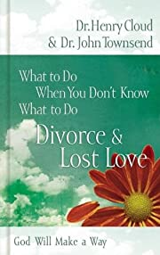 Divorce & Love Lost: God Will Make a Way…