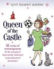 Queen of the Castle: 52 Weeks of…