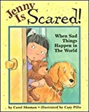 Jenny Is Scared: When Sad Things Happen in…