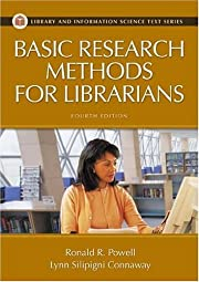 Basic Research Methods for Librarians, 4th…