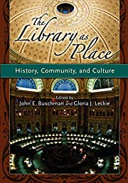 The Library as Place: History, Community,…