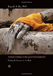 Touching Enlightenment: Finding Realization…