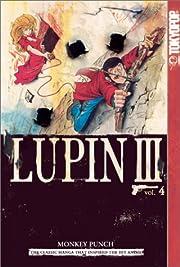 Lupin III: v. 4 (Lupin III World's Most…