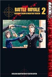 Battle Royale Volume 2: v. 2 de Koushun…