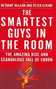 Smartest Guys in the Room: The Amazing Rise…
