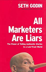 All Marketers Are Liars: The Power of…