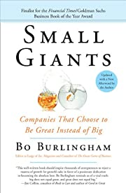 Small Giants: Companies That Choose to Be…