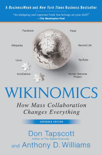 Image for Wikinomics: How Mass Collaboration Changes Everything
