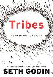 Tribes: We Need You to Lead Us de Seth Godin