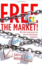 Free the Market!: Why Only Government Can…