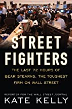 Street Fighters: The Last 72 Hours of Bear…