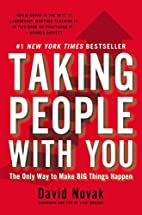 Taking People with You: The Only Way to Make…