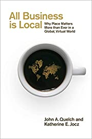All Business Is Local: Why Place Matters…