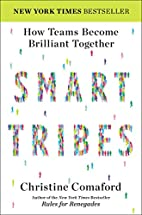 SmartTribes: How Teams Become Brilliant…