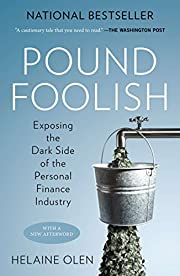 Pound Foolish: Exposing the Dark Side of the…