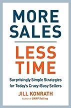 More Sales, Less Time: Surprisingly Simple…
