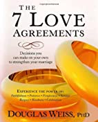 The 7 Love Agreements: Decisions You Can…