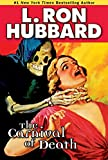 The carnival of death / L. Ron Hubbard