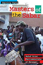 Masters of the Sabar: Wolof Griot…
