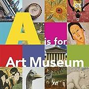 A is for Art Museum av Katy Friedland