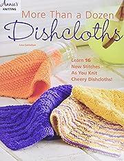 More Than a Dozen Dishcloths von Lisa…
