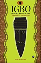 IGBO History and Society: The Essays of…