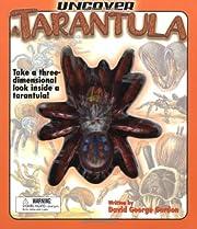 Uncover a Tarantula: Take a…