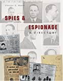 Spies & espionage : a directory / Chester G. Hearn