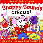 Snappy Sounds: Circus! por Beth Harwood