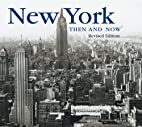 New York Then and Now by Marcia Reiss