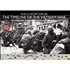 The Timeline of the Vietnam War (World…