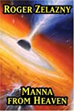 Manna From Heaven (Short Story Collections)
