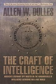Craft of Intelligence: America's…