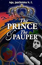 The Prince And the Pauper by Jaachynma N.E.…