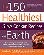 The 150 Healthiest Slow Cooker Recipes on…