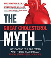 The Great Cholesterol Myth: Why Lowering…