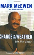 Change in the Weather: Life After Stroke by…