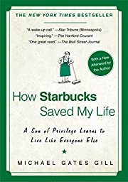 How Starbucks Saved My Life: A Son of…