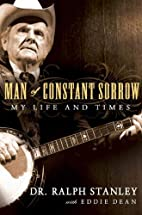 Man of Constant Sorrow: My Life and Times by…