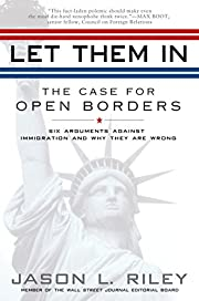 Let Them In: The Case for Open Borders af…