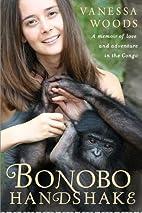 Bonobo Handshake: A Memoir of Love and…