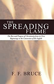 The Spreading Flame: The Rise and Progress…