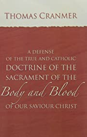 A Defence of the True and Catholic Doctrine…