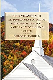 The Covenant Sealed: The Development of…