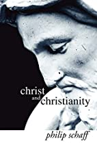 Christ and Christianity: Studies on…