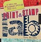 Print & Stamp Lab: 52 Ideas for Handmade,…