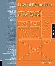 Layout Essentials: 100 Design Principles for…