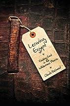 Leaving Egypt: Finding God in the Wilderness…