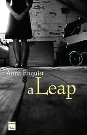 A Leap de Anna Enquist