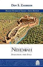 Nehemiah: Statesman and Sage by Dov Zakheim